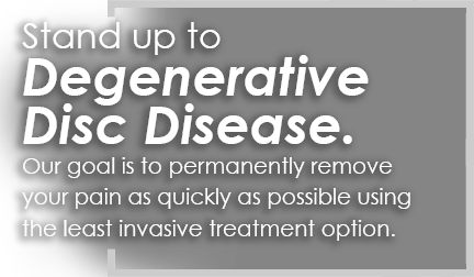Stand up to Degenerative Disc Disease